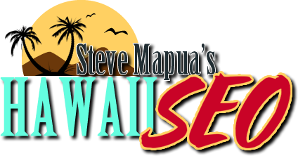 Hawaii SEO Hawaii Search Engine Optimization Hawaii Website Design â?? Steve Mapuá